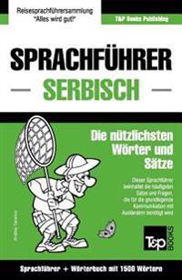 Sprachfuhrer Deutsch-Serbisch Und Kompaktworterbuch Mit 1500 Wortern