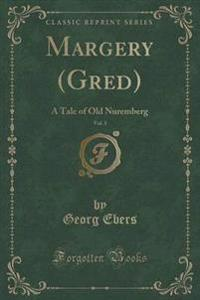 Margery (Gred), Vol. 1