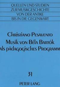 Musik Von Bela Bartok ALS Paedagogisches Programm