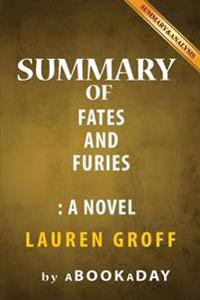 Summary of Fates and Furies: A Novel by Lauren Groff - Summary & Analysis