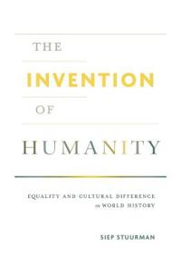 The Invention of Humanity