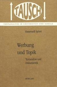 Werbung Und Topik: Textanalyse Und Diskurskritik