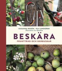 Beskära - fruktträd och bärbuskar