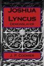 Joshua Lyncus: Demonslayer: Demonslayer
