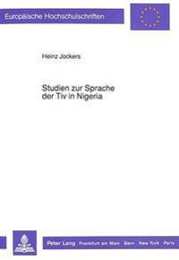 Studien Zur Sprache Der Tiv in Nigeria