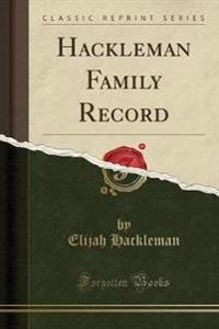 Hackleman Family Record (Classic Reprint)