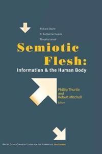 Semiotic Flesh