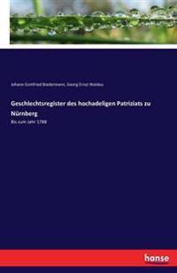 Geschlechtsregister Des Hochadeligen Patriziats Zu Nurnberg