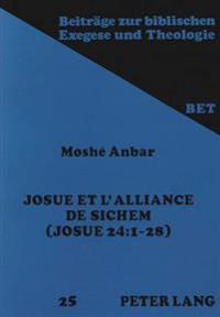 Josue Et L'Alliance de Sichem: Josue 24:1-28