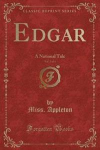 Edgar, Vol. 2 of 3