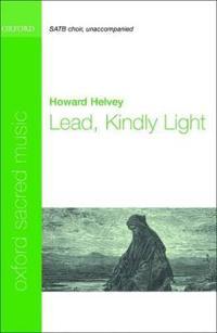Lead, Kindly Light Satb Choir, Unaccompanied
