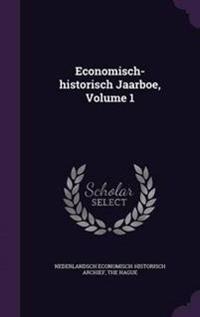 Economisch-Historisch Jaarboe, Volume 1