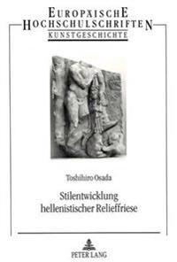 Stilentwicklung Hellenistischer Relieffriese
