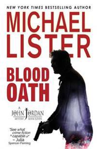 Blood Oath: A John Jordan Mystery Book 11