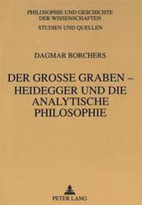 Der Grosse Graben - Heidegger Und Die Analytische Philosophie