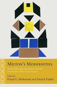 Milton's Modernities