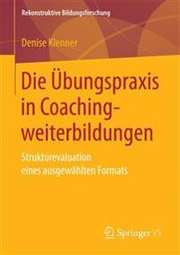 Die Übungspraxis in Coachingweiterbildungen