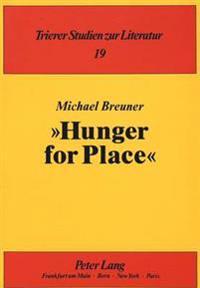 -Hunger for Place-: Studien Zur Raumdarstellung Im London-Roman Seit 1940