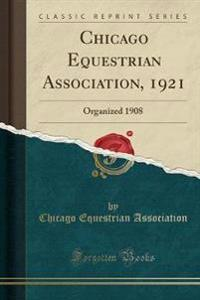 Chicago Equestrian Association, 1921