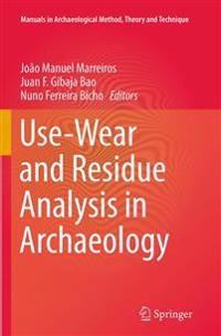 Use-wear and Residue Analysis in Archaeology