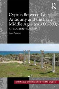 Cyprus between late antiquity and the early middle ages (ca. 600-800) - an