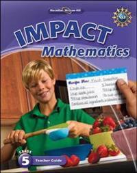 Math Connects, Grade 5, IMPACT Mathematics, Teacher Edition