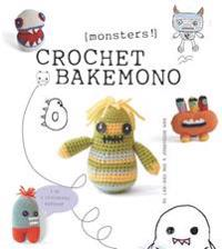 Crochet Bakemono [monsters!]
