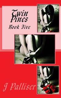 Twin Pines Book Five