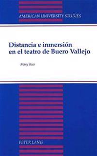 Distancia E Inmersion En El Teatro De Buero Vallejo