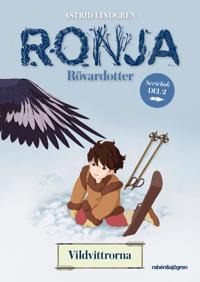 Ronja Rövardotter. Vildvittrorna - Astrid Lindgren pdf epub