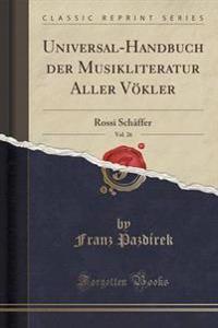 Universal-Handbuch Der Musikliteratur Aller V�kler, Vol. 26