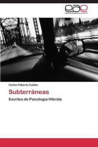 Subterraneas