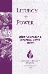 Liturgy + Power