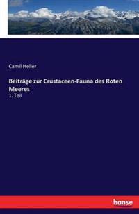 Beitrage Zur Crustaceen-Fauna Des Roten Meeres