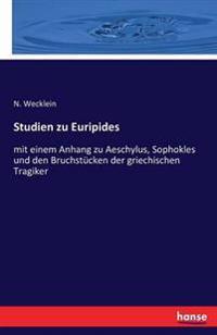 Studien Zu Euripides