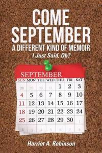 Come September a Different Kind of Memoir