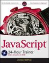 JavaScript 24-Hour Trainer [With CDROM]