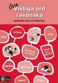 Viktiga ord i svenska : läsning och litteratur