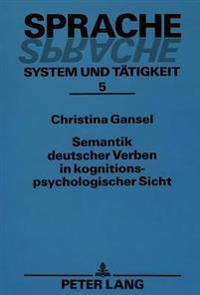 Semantik Deutscher Verben in Kognitionspsychologischer Sicht