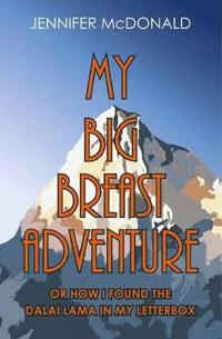 My Big Breast Adventure