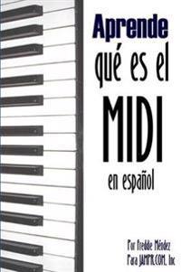 Aprende Que Es El MIDI