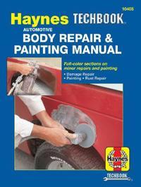 Haynes Automotive Body Repair & Painting Manual/113573
