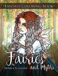 Fairies and Myths: Fantasy Coloring Book