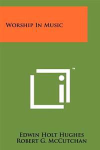 Worship in Music