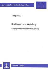 Koalitionen Und Verteilung: Eine Spieltheoretische Untersuchung