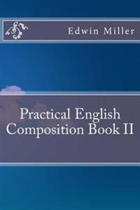 Practical English Composition Book II