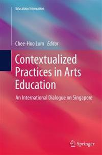 Contextualized Practices in Arts Education