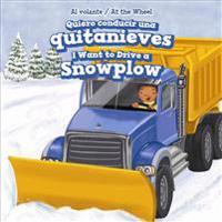 Quiero Conducir Una Quitanieves / I Want to Drive a Snowplow