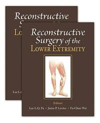 Reconstructive Surgery of the Lower Extremity