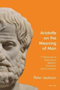 Aristotle on the Meaning of Man